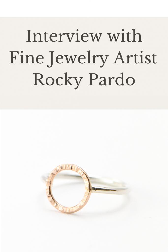 Interview with Fine Jewelry Artist Rocky Pardo